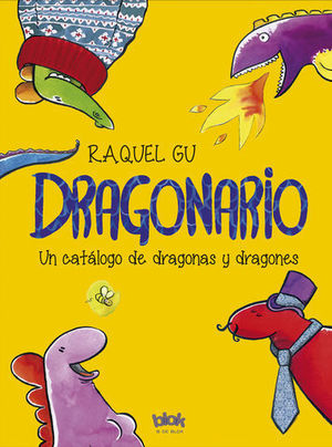 DRAGONARIO UN CATALOGO DE DRAGONAS Y DRAGONES
