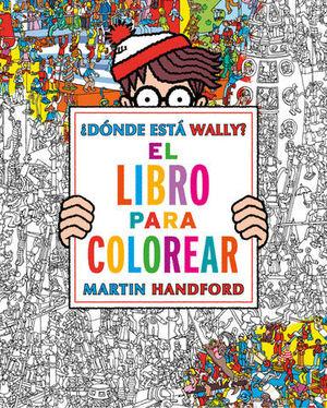 DONDE ESTA WALLY ? EL LIBRO PARA COLOREAR