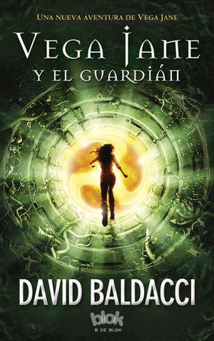 VEGA JANE Y EL GUARDIÁN
