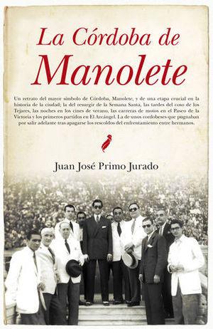 LA CORDOBA DE MANOLETE