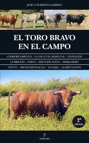 EL TORO BRAVO EN EL CAMPO 2ª ED.
