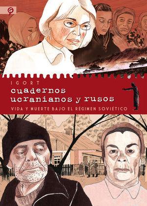 CUADERNOS UCRANIANOS Y RUSOS VIDA Y MUERTE BAJO EL REGIMEN SOVIETICO