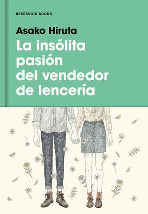 LA INSOLITA PASION DEL VENDEDOR DE LENCERIA