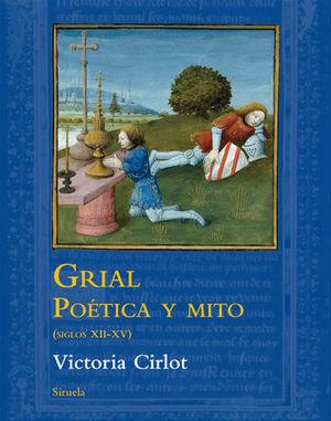 GRIAL POETICA Y MITO ( SIGLOS XII-XV )