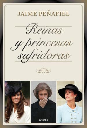 REINAS Y PRINCESAS SUFRIDORAS