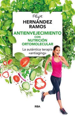 ANTIENVEJECIMIENTO CON NUTRICION ORTOMOLECULAR