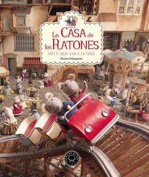 CASA DE LOS RATONES, LA VOL.3 SAM Y JULIA VAN A LA FERIA