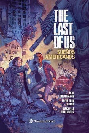 THE LAST OF US-SUEÑOS AMERICANOS