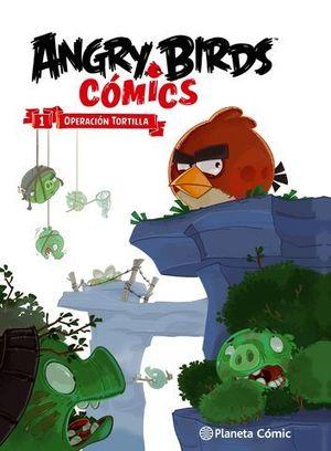 ANGRY BIRDS COMICS 1 OPERACION TORTILLA