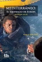 MEDITERRANEO.  EL NAUFRAGIO DE EUROPA