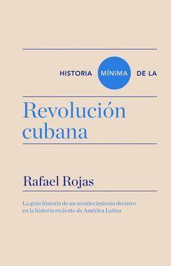 HISTORIA MINIMA DE LA REVOLUCION CUBANA