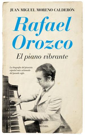 RAFAEL OROZCO EL PIANO VIBRANTE