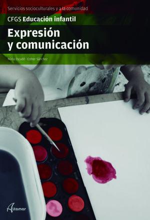 EXPRESION Y COMUNICACION.  GRADO SUPERIOR.  ED. 2017