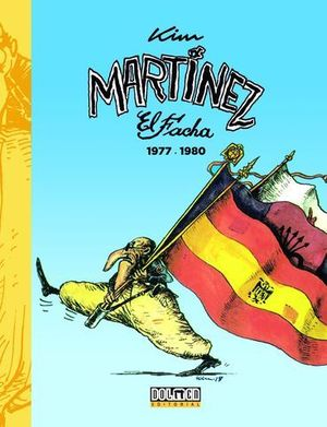 MARTINEZ EL FACHA 1977 - 1980