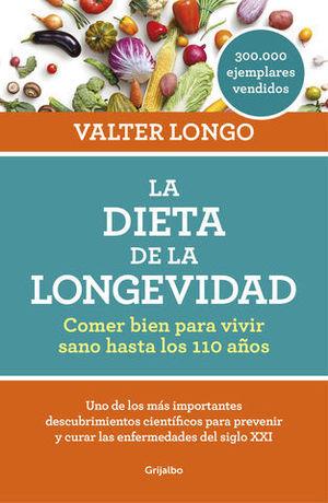 LA DIETA DE LA LONGEVIDAD COMER BIEN PARA VIVIR SANO HASTA LOS 110 AÑO