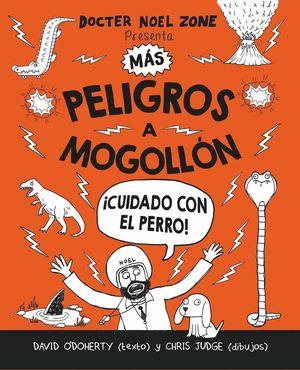 MAS PELIGROS A MOGOLLON