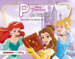 PRINCESAS DISNEY P DE PRINCESA