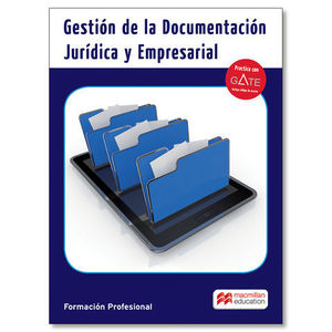 GESTION DE LA DOCUMENTACION JURIDICA Y EMPRESARIAL ED. 2016