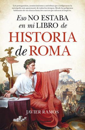 ESTO NO ESTABA EN MI LIBRO DE HISTORIA DE ROMA