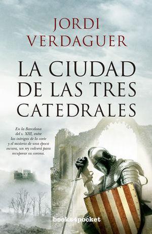 LA CIUDAD DE LAS TRES CATEDRALES