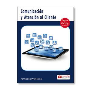 COMUNICACION Y ATENCION AL CLIENTE  ED. 2017