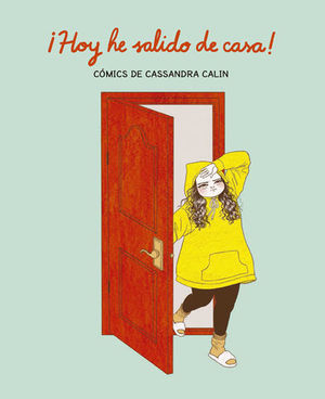 HOY HE SALIDO DE CASA !