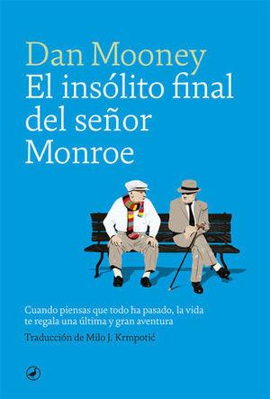EL INSOLITO FINAL DEL SEÑOR MONROE