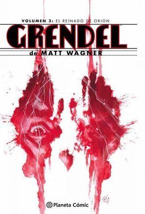 GRENDEL VOLUMEN 3 EL REINADO DE ORION