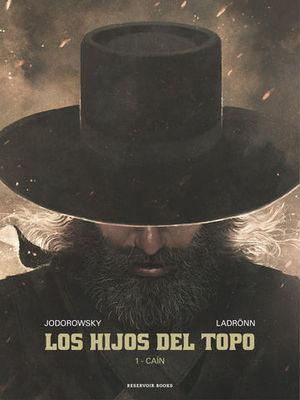 LOS HIJOS DEL TOPO 1 CAIN