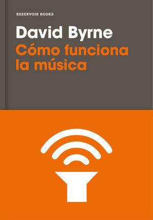 COMO FUNCIONA LA MUSICA ED. 2017