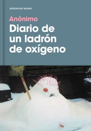 DIARIO DE UN LADRON DE OXIGENO