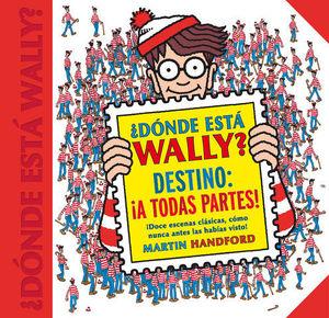 DONDE ESTA WALLY. DESTINO A TODAS PARTES