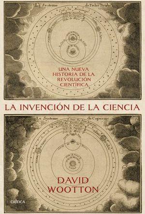 LA INVENCION DE LA CIENCIA