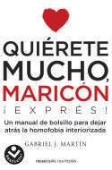 QUIERETE MUCHO MARICON