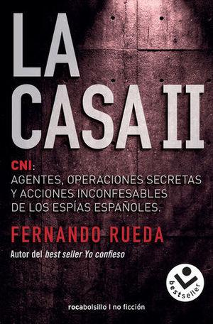 LA CASA II CNI: AGENTES, OPERACIONES SECRETAS Y ACCIONES INCONFESABLES