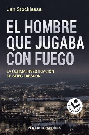 EL HOMBRE QUE JUGABA CON FUEGO