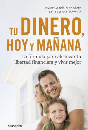 TU DINERO HOY  Y MAÑANA