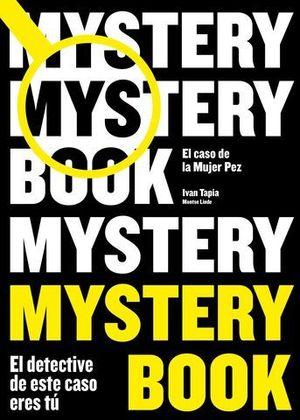 DETECTIVE BOOK.  MYSTERY BOOK.  EL CASO DE LA MUJER PEZ