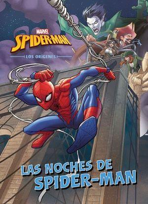 SPIDER-MAN. LOS ORIGENES. LAS NOCHES DE SPIDER-MAN