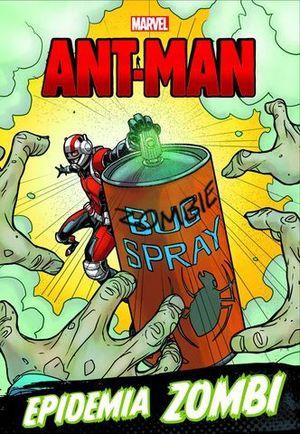 ANT-MAN. NARRATIVA. EPIDEMIA ZOMBI
