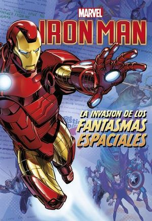 IRON MAN. NARRATIVA. LA INVASION DE LOS FANTASMAS