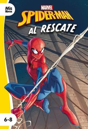 SPIDER-MAN. AL RESCATE. NARRATIVA