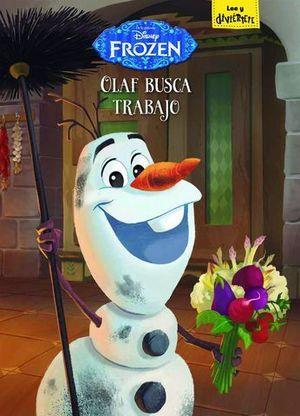 FROZEN.  OLAF BUSCA TRABAJO.  CUENTOS
