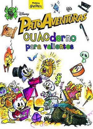 PATOAVENTURAS. CUACDERNO PARA VALIENTES. LIBRO DE ACTIVIDADES