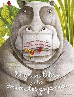 EL GRAN LIBRO DE LOS ANIMALES GIGANTES