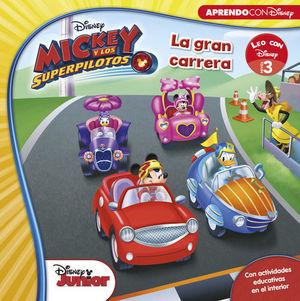 MICKEY Y LOS SUPERPILOTOS.  LA GRAN CARRERA