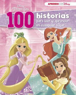 100 HISTORIA DE PRINCESAS PARA LEER Y APRENDER EN CUALQUIER LUGAR