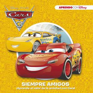 CARS.  SIEMPRE AMIGOS ¡APRENDE EL VALOR DE LA AMISTAD CON CARS!