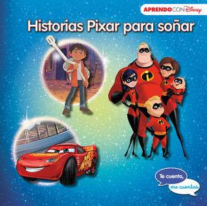 HISTORIAS PIXAR PARA SOÑAR CARS 3 - COCO - LOS INCREÍBLES 2