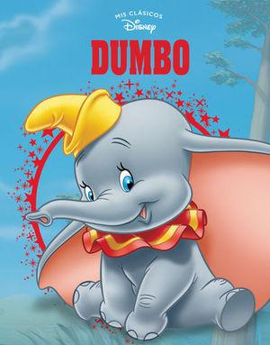 DUMBO.  MIS CLASICOS DISNEY